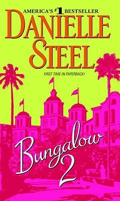 Bungalow 2, DANIELLE STEEL