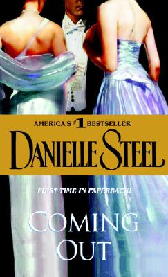 Coming Out: A Novel, Steel, Danielle