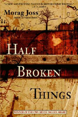 Half Broken Things, Joss, Morag