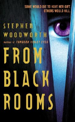 From Black Rooms, STEPHEN WOODWORTH