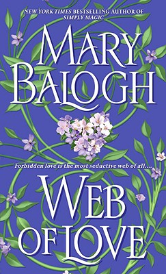 "Web of Love (Dell Historical Romance), ""Balogh, Mary"""