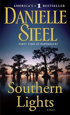 Southern Lights: A Novel, Danielle Steel