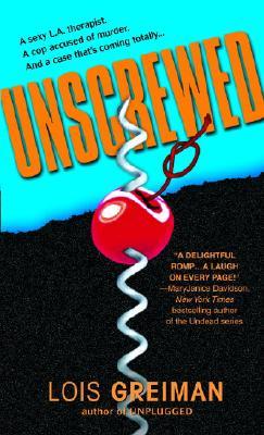 Unscrewed, Lois Greiman