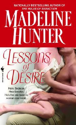 Lessons of Desire, MADELINE HUNTER