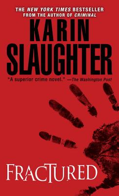 Fractured, KARIN SLAUGHTER