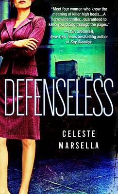 Defenseless, Celeste Marsella
