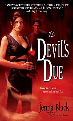The Devil's Due (Morgan Kingsley, Book 3), Jenna Black