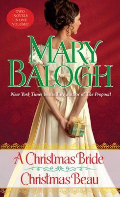 Christmas Bride/Christmas Beau, Mary Balogh