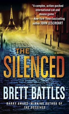 The Silenced: A Novel, Brett Battles