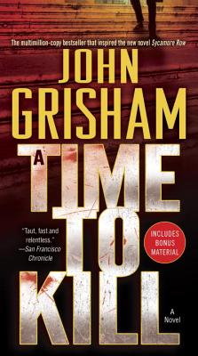 """Time to Kill, A"", ""Grisham, John"""
