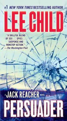 Persuader: A Reacher Novel (Jack Reacher Novels), LEE CHILD
