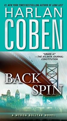 Back Spin: A Myron Bolitar Novel (Myron Bolitar Mysteries), Harlan Coben