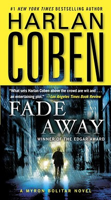 Fade Away: A Myron Bolitar Novel, Harlan Coben
