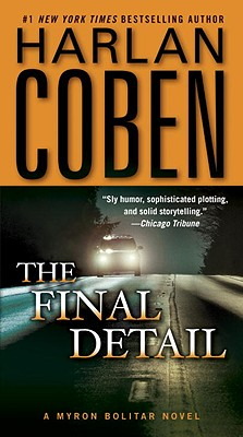 The Final Detail: A Myron Bolitar Novel, Harlan Coben