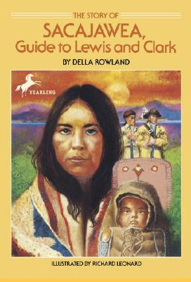 Image for The Story of Sacajawea: Guide to Lewis and Clark (Dell Yearling Biography)