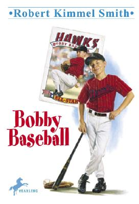 Bobby Baseball, Robert Kimmel Smith