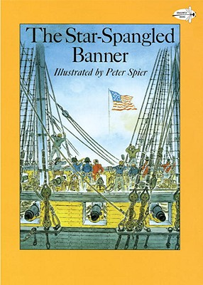 The Star-Spangled Banner (Reading Rainbow Books), Peter Spier