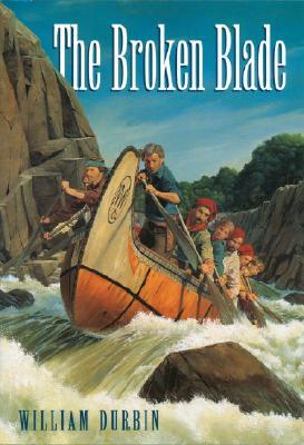 The Broken Blade, William Durbin