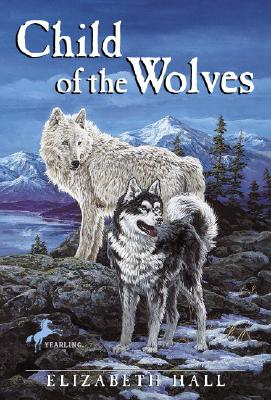 CHILD OF THE WOLVES, HALL, ELIZABETH