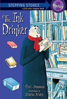 The Ink Drinker (A Stepping Stone Book(TM)), Sanvoisin, Eric