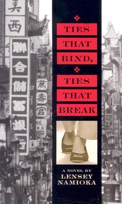 Image for Ties That Bind, Ties That Break