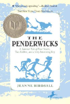 PENDERWICKS: A SUMMER TALE OF FOUR SISTERS, TWO RABBITS, AND A VERY INTERESTING BOY, BIRDSALL, JEANNE