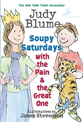 Soupy Saturdays with the Pain and the Great One (Pain & the Great One (Quality)), Judy Blume