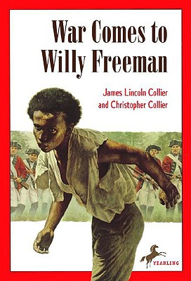 "War Comes to Willy Freeman (Arabus Family Saga), ""Collier, James"""