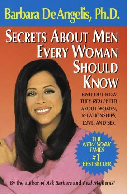 Secrets About Men Every Woman Should Know, De Angelis, Barbara