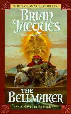 The Bellmaker: A Novel of Redwall, Jacques, Brian