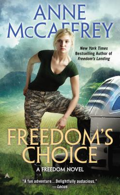 Freedom's Choice (Freedom Series, Book 2), Anne McCaffrey
