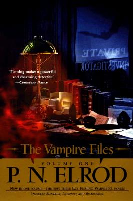 """The Vampire Files volume 1 ( 3 in 1 contain Bloodlist, Lifeblood, & Bloodcircle)"", ""Elrod, P.N."""