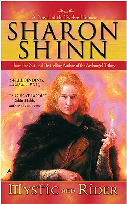 Mystic and Rider (The Twelve Houses, Book 1), Sharon Shinn
