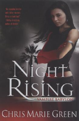 Night Rising (Vampire Babylon, Book 1), Green, Chris Marie