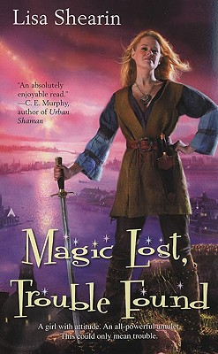 Image for Magic Lost, Trouble Found (Raine Benares, Book 1)