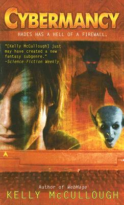 Cybermancy (Ravirn, Book 2), KELLY MCCULLOUGH