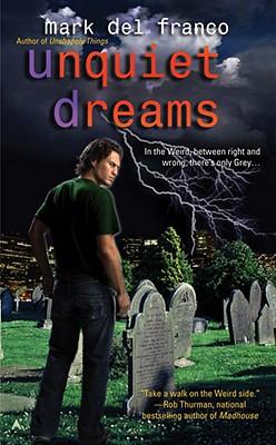 Unquiet Dreams, Mark Del Franco
