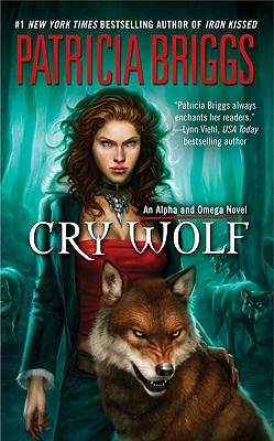 Image for Cry Wolf (Alpha and Omega, Book 1)
