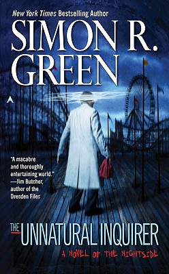 The Unnatural Inquirer (Nightside, Book 8), Simon R. Green