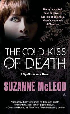 The Cold Kiss of Death (A Spellcrackers Novel), Suzanne McLeod