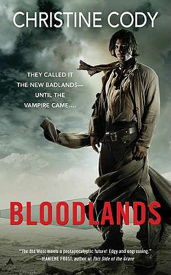 Bloodlands (A Novel of the Bloodlands), Christine Cody