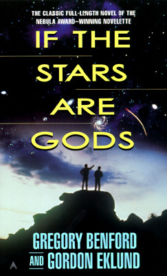 If the Stars Are Gods, Gregory Benford