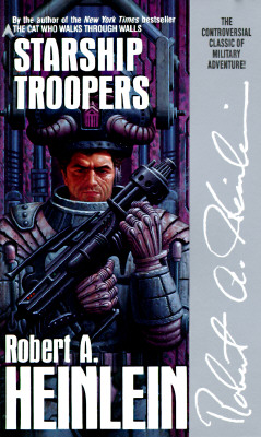 Starship Troopers, Robert A. Heinlein