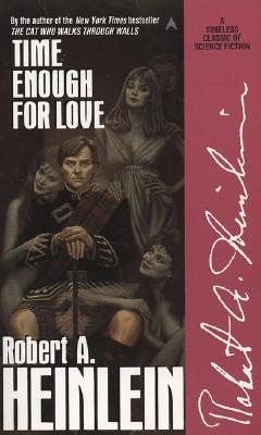 Time Enough for Love, Heinlein, Robert A.