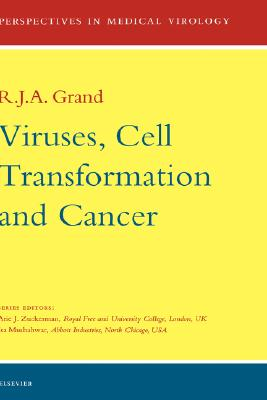 Viruses, Cell Transformation and Cancer [Perspectives in Medical Virology, Volume 5]
