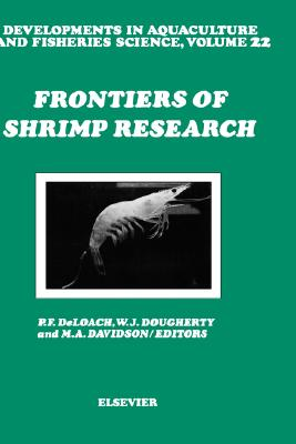 Frontiers of Shrimp Research, Volume 22 (Developments in Aquaculture and Fisheries Science)