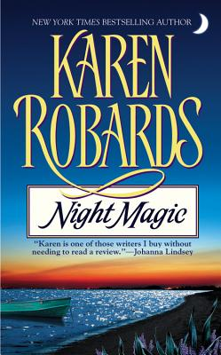 Night Magic, KAREN ROBARDS
