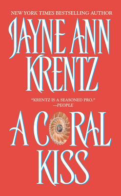 A Coral Kiss, JAYNE ANN KRENTZ