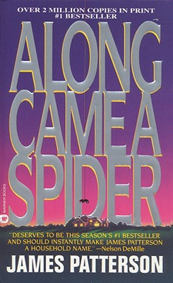 Along Came a Spider (Alex Cross Novels), JAMES PATTERSON