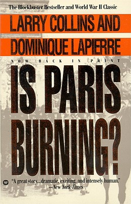 Is Paris Burning, Dominique Lapierre, Larry Collins